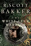 The White Luck Warrior: The Aspect Emperor, Book 2