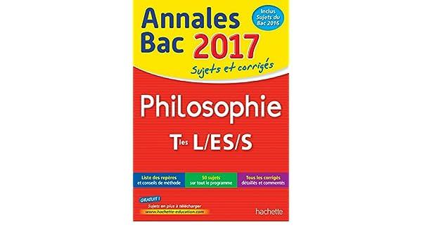 Annales Bac 2017 Philosophie Term L, ES, S Annales du Bac: Amazon.es: Yohann Durand, Lisa Klein: Libros en idiomas extranjeros