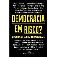 Democracia em risco?: 22 ensaios sobre o Brasil hoje