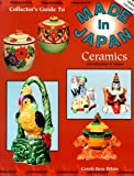 img - for Collector's Guide to Made in Japan Ceramics by Carole Bess White (1994-04-03) book / textbook / text book