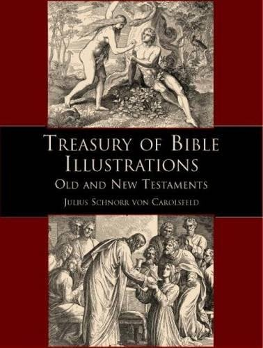 Treasury of Bible Illustrations: Old and New Testaments (Dover Pictorial Archive)