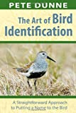The Art of Bird Identification, Pete Dunne, 0811731960