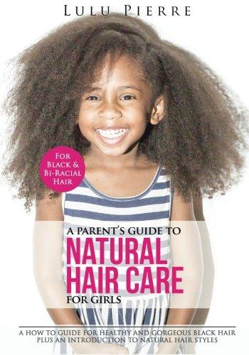 Parents Guide Natural Hair Girls