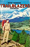The trailblazer handbook: A Royal Rangers handbook for boys ages 12, 13, 14