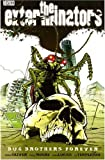 img - for The Exterminators: Bug Brothers Forever v. 5 (Exterminators) by Simon Oliver (2008-12-19) book / textbook / text book