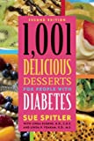 1,001 Delicious Desserts for People with Diabetes, Sue Spitler, 1572840943