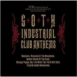 Goth Industrial Club Anthems