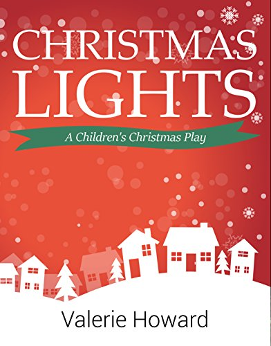 Christmas Lights: A Children's Christmas -