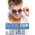 Good Cop: Heroes of Henderson ~ Book 1