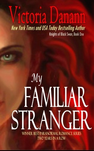 My Familiar Stranger (Knights of Black Swan, Book 1)
