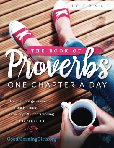 The Book of Proverbs Journal: One Chapter a -