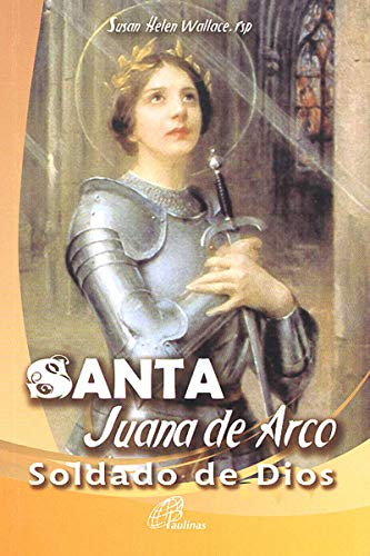 Wallace Joan Of Arc - Santa Juana De Arco