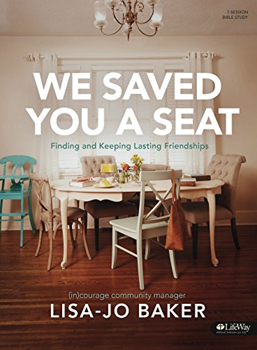 We Saved You a Seat - Bible Study Book