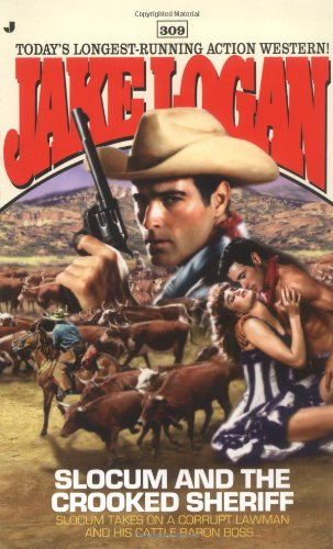 Download Slocum and the Crooked Sheriff (Slocum Series #309) PDF