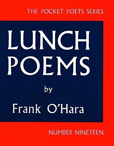 Lunch Poems (City Lights Pocket Poets Series) PDF