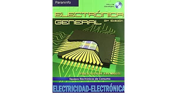 ELECTRONICA GENERAL 2 ED. (COLOR): ALCALDE: 9788497326452: Amazon.com: Books