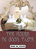 The House in Good Taste (Illustrated)