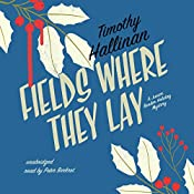 Fields Where They Lay: The Junior Bender Mysteries, Book 6   Timothy Hallinan