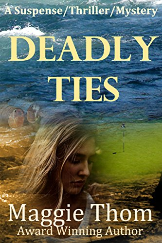 Deadly Ties: A suspense/thriller/mystery