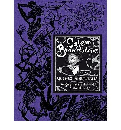 Download Salem Brownstone: All Along the Watchtowers - [ Salem Brownstone: All Along the Watchtowers - by Dunning, John Harris ( Author ) Hardcover Jul- 2010 ] Hardcover Jul- 13- 2010 pdf epub