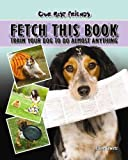 Fetch This Book, Elaine Waldorf Gewirtz, 1932904603
