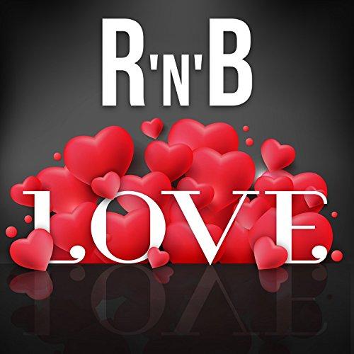R 'N' B Love [Explicit]