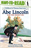 img - for Abe Lincoln and the Muddy Pig book / textbook / text book