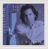 Say Yes by Terry Wollman (1998-10-20)