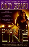 Over the Line (The Bodyguards, Book 4) by  Cindy Gerard in stock, buy online here