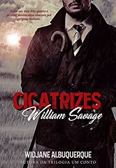 Cicatrizes: William Savage por [Albuquerque, Widjane]