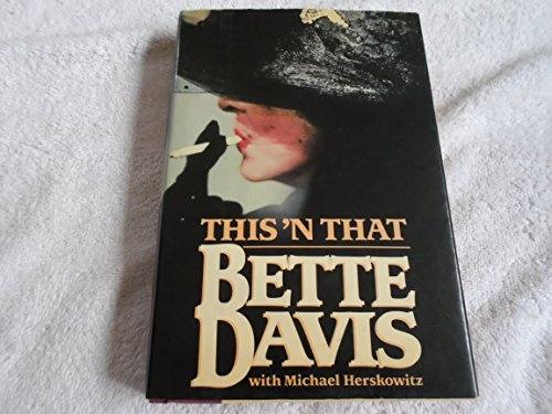 This 'N That by Bette Davis with Michael Herskowitz