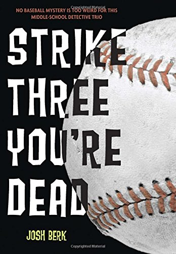 Strike Three, You're Dead (Lenny & the Mikes)