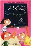 Le club des princesses, tome 1: à bas la grippe Z