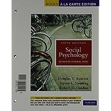 Social Psychology, Books a la Carte Plus MyPsychLab (5th Edition)