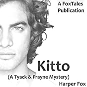Kitto: The Tyack & Frayne Mysteries, Book 4 | Harper Fox