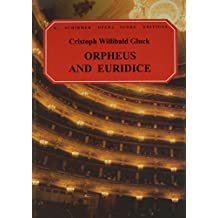 Orfeo ed Euridice (Orpheus and Eurydice): Vocal Score