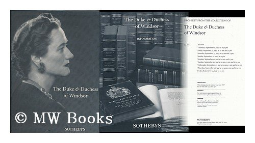 Property from the Collection of the Duke & Duchess of Windsor (3 volumes) (The Duke And Duchess Of Windsor Sotheby)