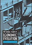 The General Theory of Economic Evolution, Dopfer, Kurt and Potts, Jason, 0415279437