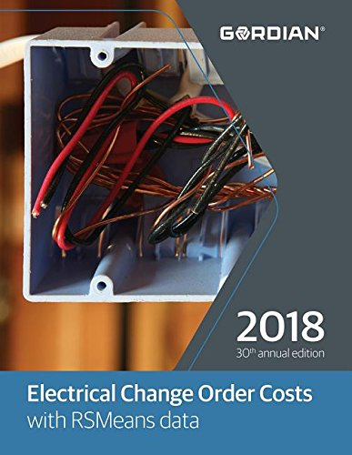 Electrical Change Order Costs with RSMeans Data 2018 (Means Electrical Change Order Cost Data)