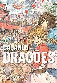 Caçando Dragões Vol. 7