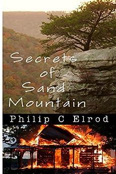 Secrets of Sand Mountain (Sand Mountain Tales) (English Edition) de [Elrod, Philip C.]