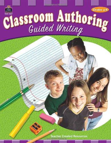 Classroom Authoring: Guided Writing pdf epub
