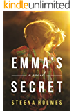 Emma's Secret: A Novel (Finding Emma Series Book 2)
