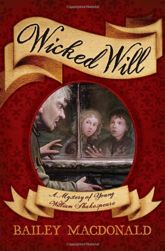 Wicked Will: A Mystery of Young William Shakespeare pdf epub