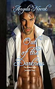 Out of the Darkness: The Broken Series: Jaden & Chase by [Novak, Angela]