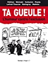 Ta gueule. l'humour contre l'exclusion par Hugo et Compagnie