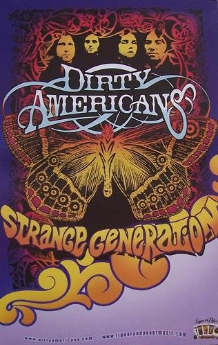 DIRTY AMERICANS - Strange Generation - Poster