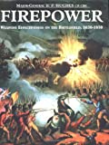 Firepower: Weapons Effectiveness On The Battlefield, 1630- 1750