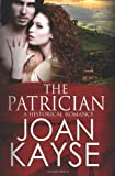 The Patrician, Joan Kayse, 148109873X
