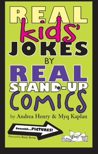 Real Kids' Jokes by Real Stand-Up Comics by [Henry, Andrea, Kaplan, Myq]